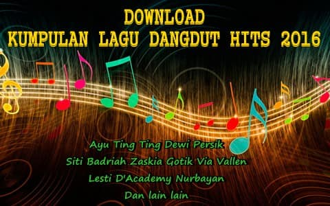 Download kumpulan lagu dangdut hits 2016