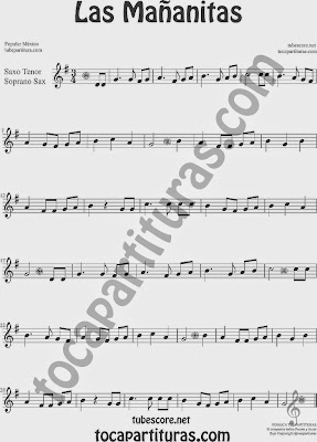 Las Mañanitas Partitura de Saxofón Soprano y Saxo Tenor Sheet Music for Soprano Sax and Tenor Saxophone Music Scores