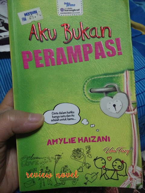 Review Novel | Aku Bukan Perampas