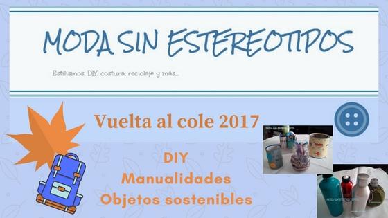 DIY; Manualidades; objetos sostenibles