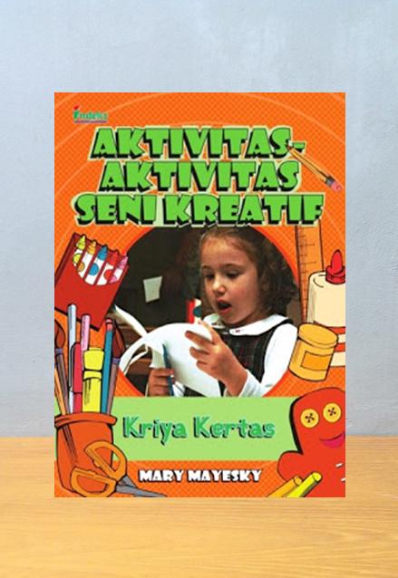 AKTIVITAS AKTIFITAS SENI KREATIF KRIYA KERTAS, Mary Meyesky