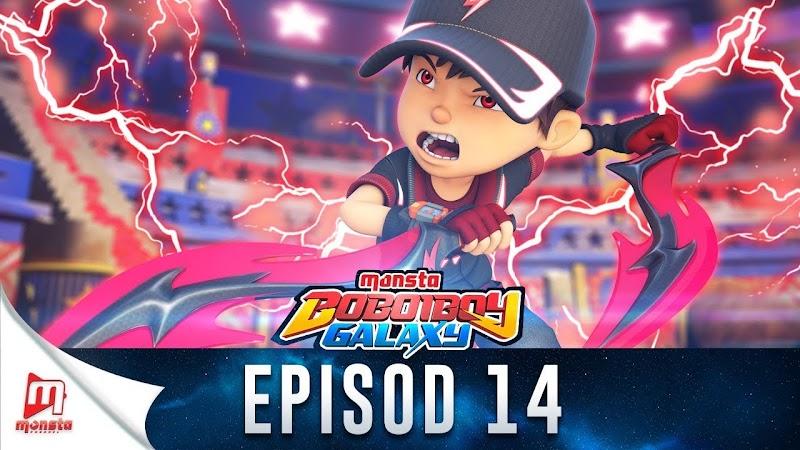 BoBoiBoy Galaxy Episode 14 - Kemunculan Lagenda