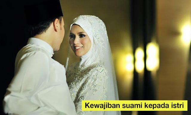 8 Kewajiban Suami Kepada Istri Menurut Syariat Islam Agar Tercipta Keluarga Harmonis