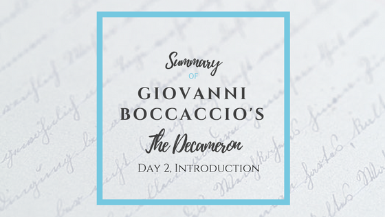 Summary of Giovanni Boccaccio's The Decameron Day 2 Introduction