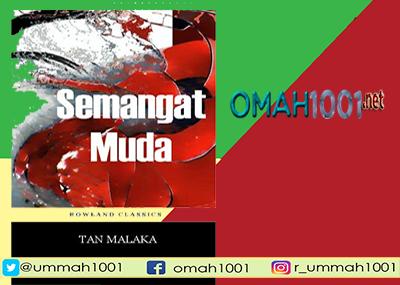 E-Book: Semangat Muda Tan Malaka, Omah1001.net