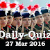 Daily Current Affairs Quiz - 27 Mar 2016