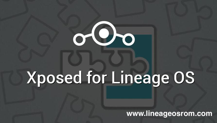 Official Xposed For Lineage Os 13 14 15 Oreo Update