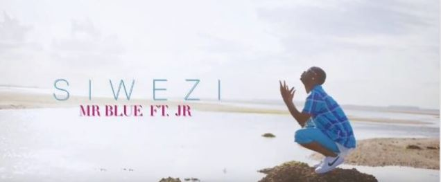 Mr Blue Ft JR – Siwezi video
