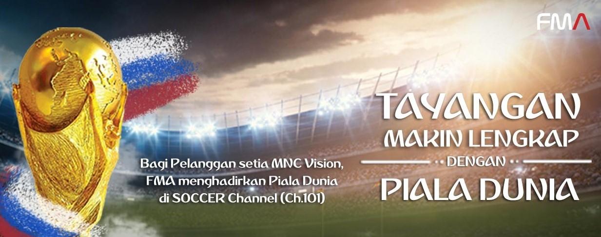 Pelanggan MNC Vision Bisa Nonton Piala Dunia 2018
