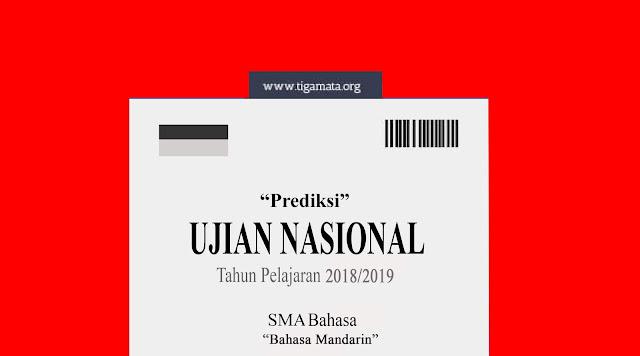Prediksi Soal UN/UNBK Bahasa Mandarin SMA 2019 dan Kunci Jawaban