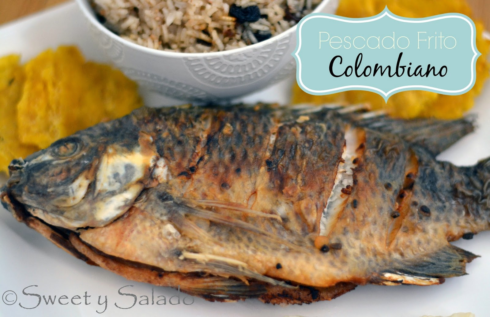 Pescado Frito Colombiano Sweet Y Salado