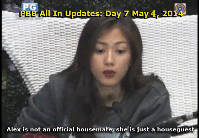 PBB All In Updates: Day 7 May 4, 2014, Alex is not an official housemate, she is just a houseguest