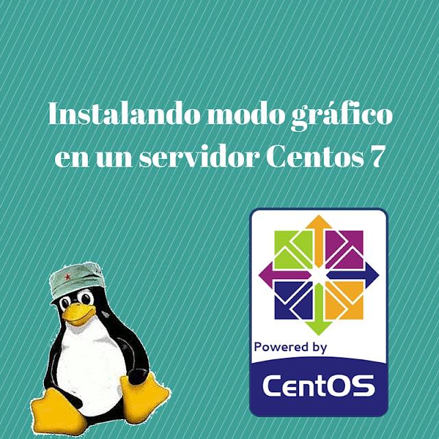 Instalación modo gráfico en Linux Centos