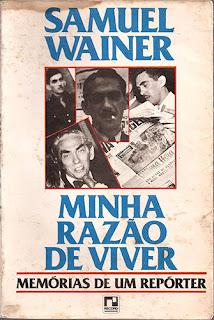 """Capa do livro """"Minha Razão de Viver"""" (Memórias de um repórter), de Samuel Wainer"""