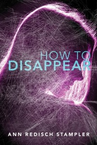 How to Disappear by Ann Redisch Stampler book cover