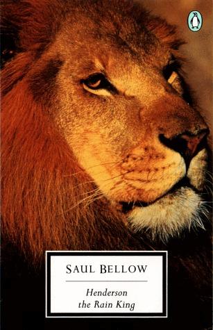 Seri Novel Dunia: Henderson The Rain King Karya Saul Bellow