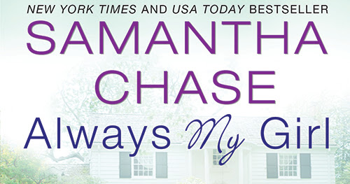 Life With Two Boys: Always My Girl by Samantha Chase {Spotlight & Giveaway}