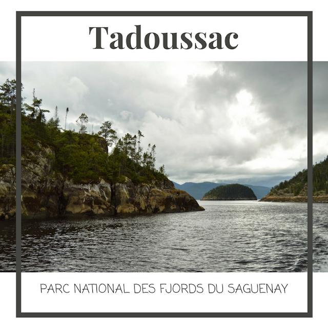 Tadoussac, Parc National des Fjords-du-Saguenay