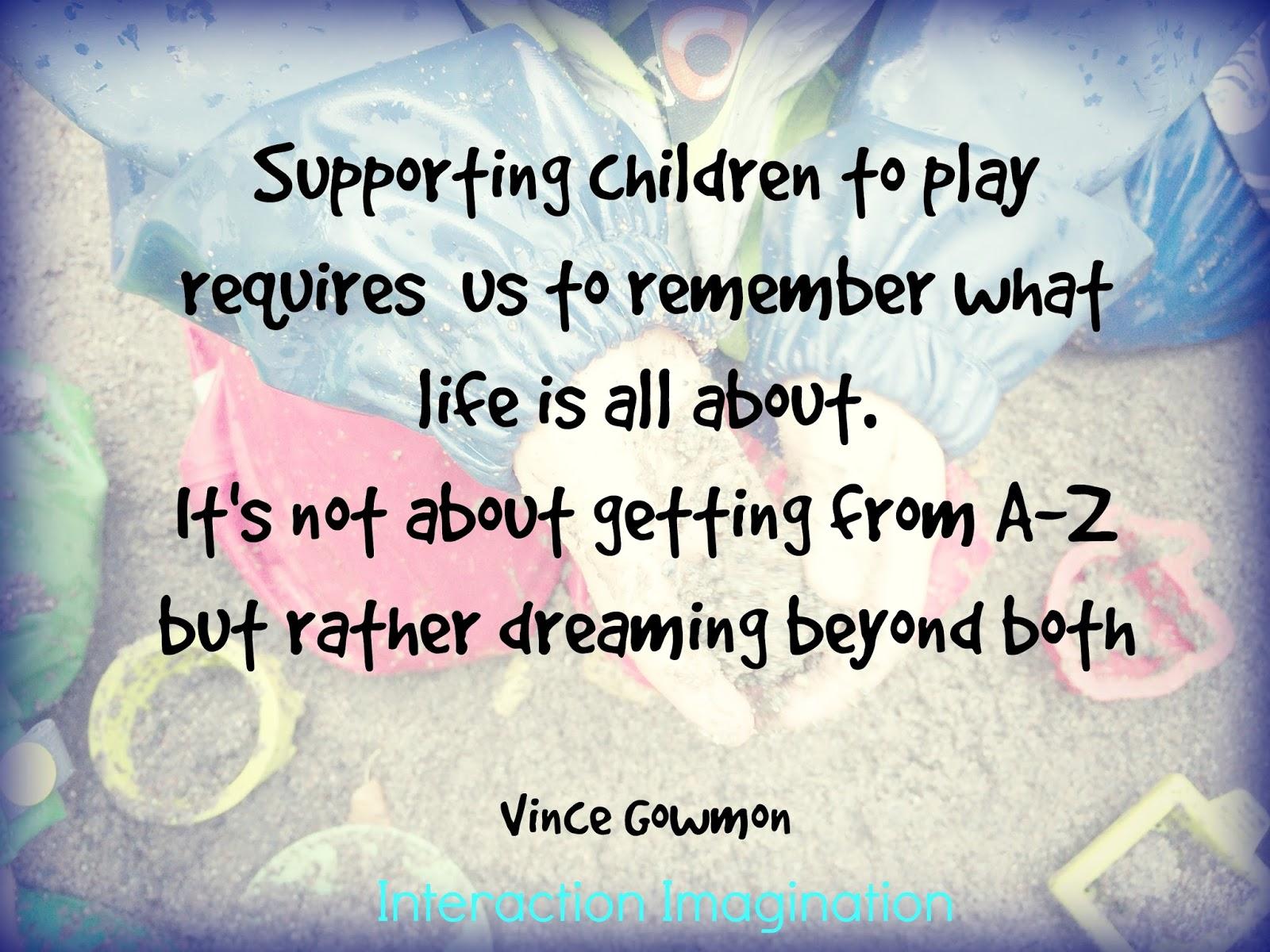 Interaction Imagination Purposeful Play