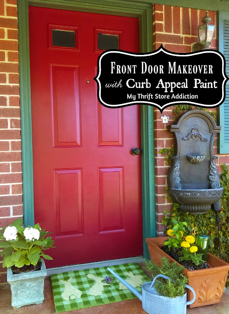 My Thrift Store Addiction : Front Door Makeover Featuring Curb ...