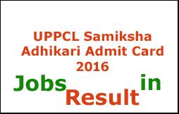 UPPCL Samiksha Adhikari Admit Card 2016