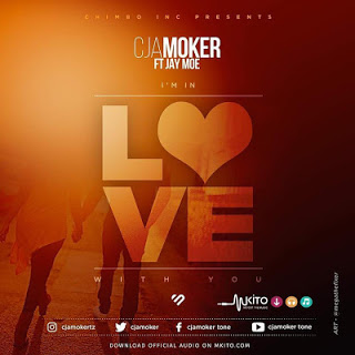 Cjamoker Ft. Jay moe - In Love With You Audio