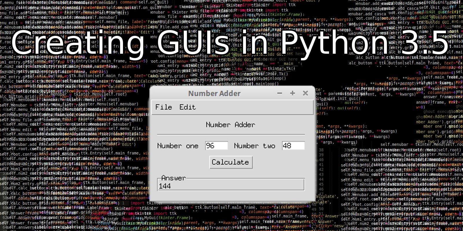 Как сделать GUI на Python 3 5