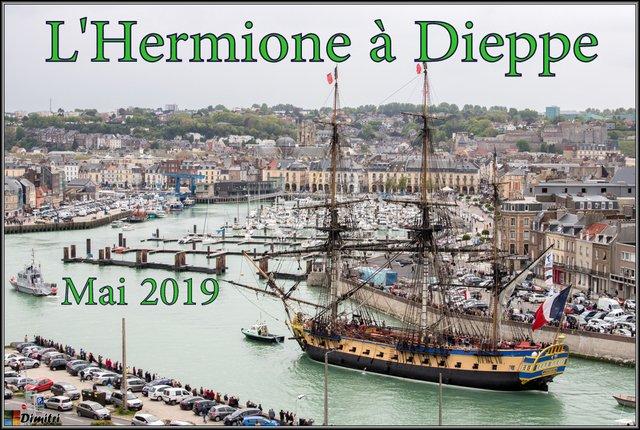 Voir les IMAGES - Escale de l'HERMIONE Dieppe 2019 - Dimitri Photographies