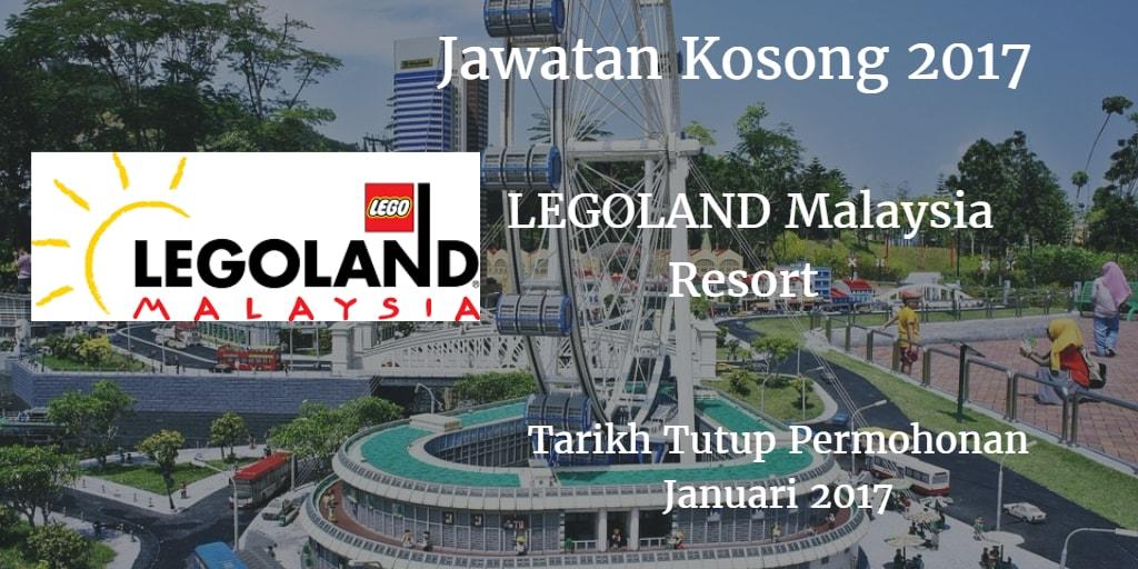Jawatan Kosong  LEGOLAND Malaysia Resort Januari 2017
