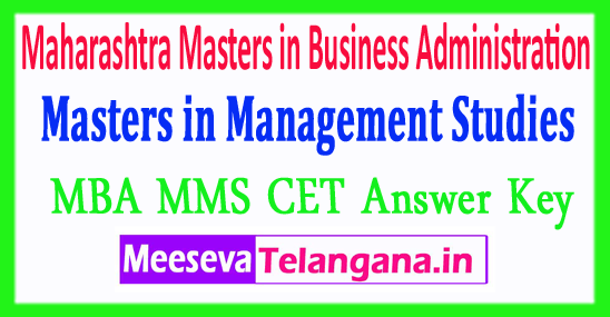 Maharashtra Masters in Business Administration Masters in Management Studies MAH MBA MMS CET Answer Key 2018 Download
