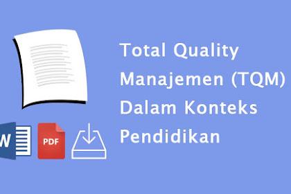 Total Quality Manajemen (TQM) Dalam Konteks Pendidikan