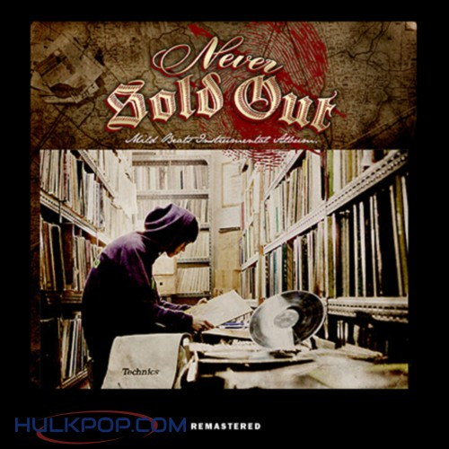 Mild Beats – Never Sold Out (Remastered)