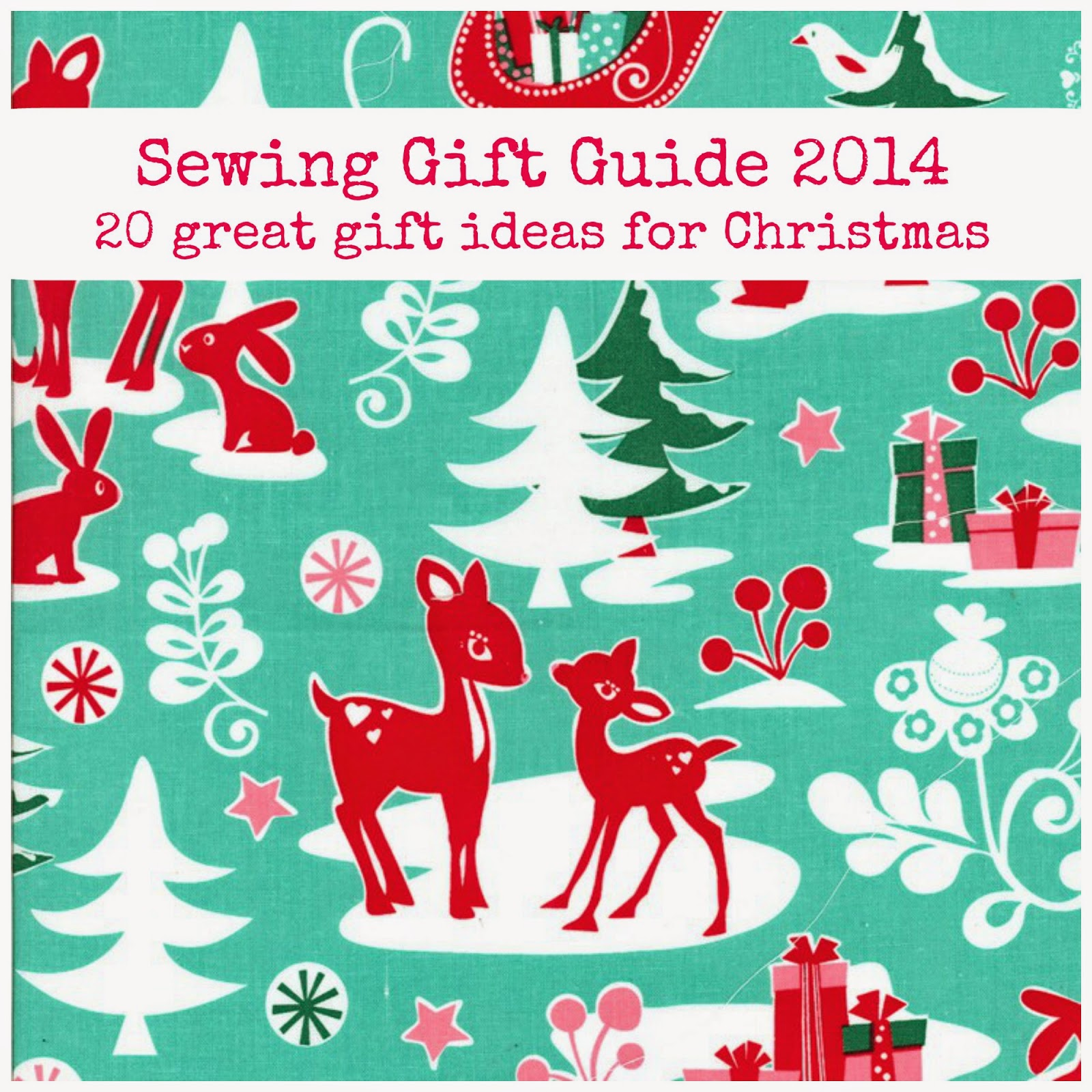 Sew Scrumptious: Christmas Sewing Gifts for 2014
