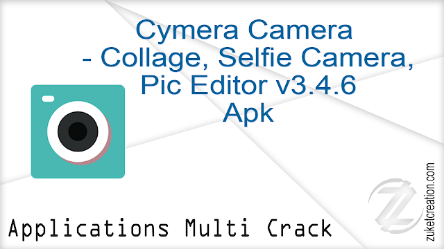 Cymera Camera – Collage, Selfie Camera, Pic Editor v3.4.6 Apk