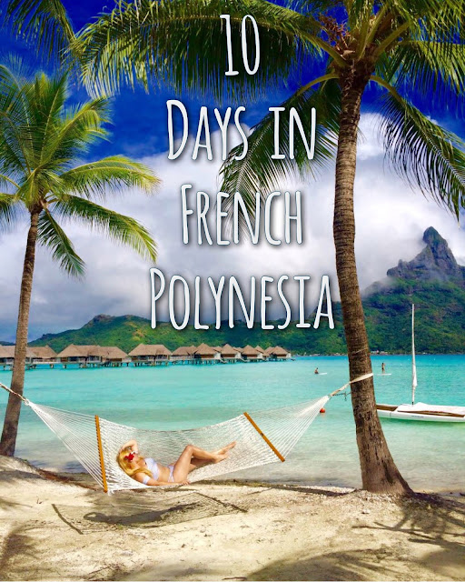 10 Day Itinerary for a French Polynesia Honeymoon