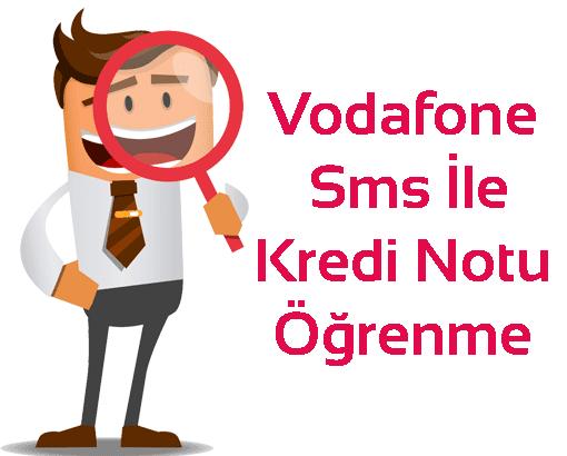 vodafone sms ile kredi notu öğrenme