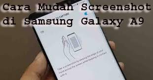 Cara Mudah Screenshot di Samsung Galaxy A9