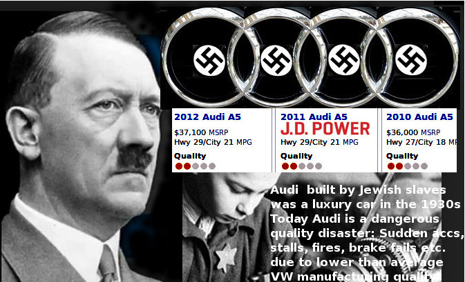 Audi then built by Jewish slaves - today dangerous quality problems