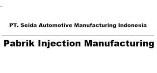 Lowongan Kerja Jakarta PT Seida Automotive Manufacturing Indonesia (SAMIND)