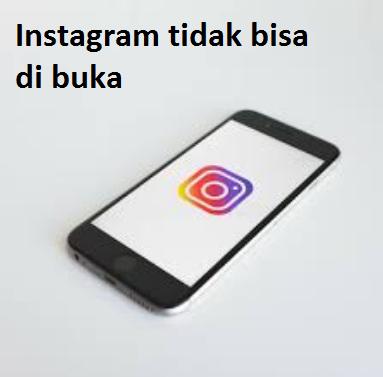Instagram tidak bisa di buka dan error lainnya? Begini cara memperbaikinya