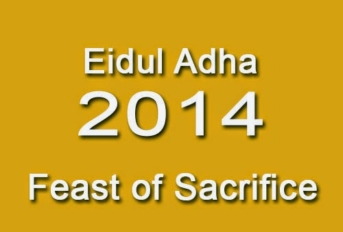 Regular Holiday on October 6, 2014, in observance of Eidul Adha (Feast of Sacrifice)