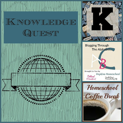 Knowledge Quest (Blogging Through the Alphabet) on Homeschool Coffee Break @ kympossibleblog.blogspot.com