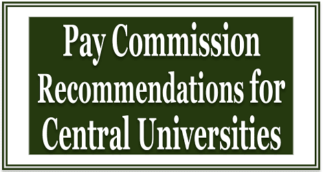 pay-commission-for-central-universities-govempnews