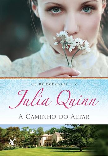 A caminho do altar - Julia Quinn