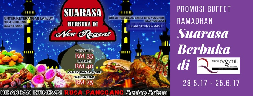 Buffet Ramadhan new regent hotel kedah