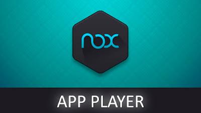 برنامج Nox App Player اخر اصدار لتشغيل تطبيقات الاندرويد على الكمبيوتر