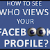 Facebook Lets You See who Viewed Your Profile
