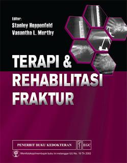 Terapi & Rehabilitasi Fraktur