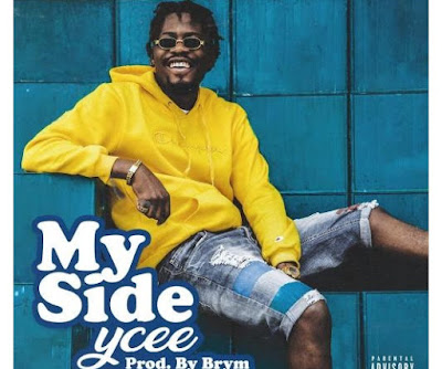 YCee – My Side (Mp3 Download)