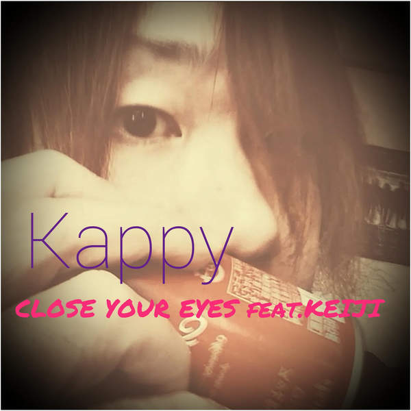 [Single] kappy – CLOSE YOUR EYES/ICECOLD STORY/RED ROOM (2015.12.18/MP3/RAR)